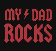 My Dad Rocks! Baby Tee