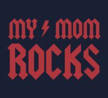 My Mom Rocks! Kids Tee