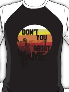 Don't Forget T-Shirt