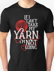 Take My Yarn T-Shirt