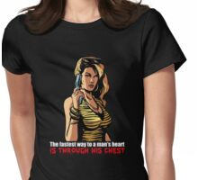 The fastest way to a man's heart is through his chest Womens Fitted T-Shirt