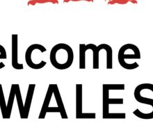 Welcome to Wales, Road Sign, UK Sticker
