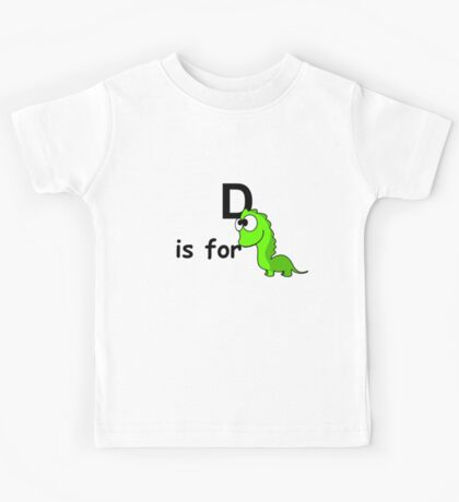 D is for ... Kids Tee