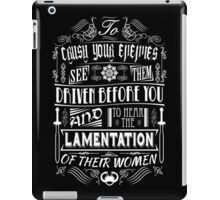 What is best in life... iPad Case/Skin