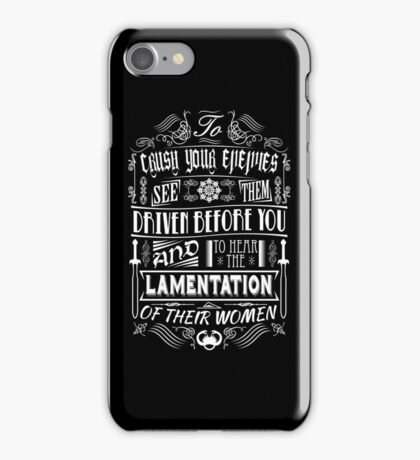 What is best in life... iPhone Case/Skin