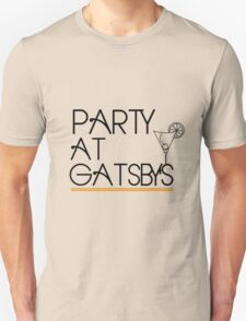 Party at Gatsby's (Light Shirt) T-Shirt