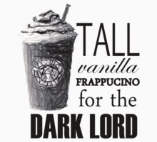 """Tall vanilla frappucino for the Dark Lord"" by lookitsmia"