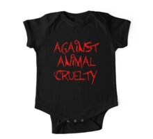Against Animal Cruelty One Piece - Short Sleeve