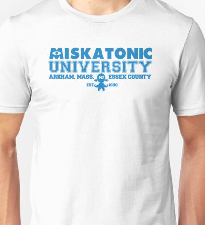Miskatonic University  Unisex T-Shirt