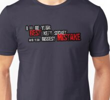 I'll be your best kept secret Unisex T-Shirt
