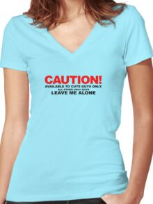 Available to cute guys only Women's Fitted V-Neck T-Shirt