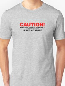 Available to cute guys only T-Shirt