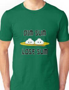 Dim Sum Lose Sum T-Shirt