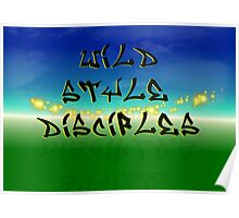 Wildstyle Disciples Poster