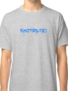 Emotastic Classic T-Shirt