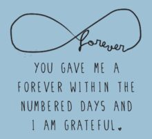 "The Fault In Our Stars by John Green - ""You gave me a forever within the numbered days and I am grateful."" by katnipped13"
