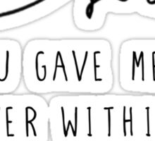 """The Fault In Our Stars by John Green - """"You gave me a forever within the numbered days and I am grateful."""" Sticker"""