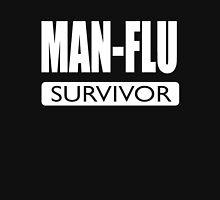 Man flu survivor - funny design for brave men Unisex T-Shirt