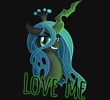 LOVE ME Chrysalis Shirt (My Little Pony: Friendship is Magic) Unisex T-Shirt