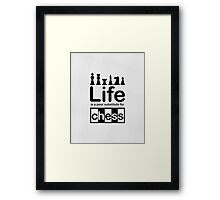 Chess v Life - White Graphic Framed Print