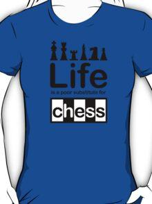 Chess v Life - Black T-Shirt