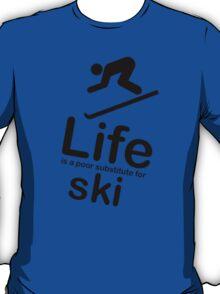 Ski v Life - White T-Shirt