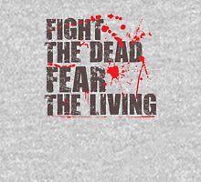 Fear The Living T-Shirt