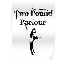 Two Pound Parlour Poster