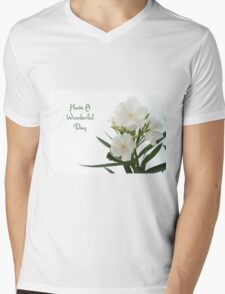 White Oleander Isolated Have A Wonderful Day Greeting  T-Shirt