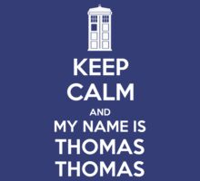 KEEP CALM and my name is Thomas Thomas by Golubaja