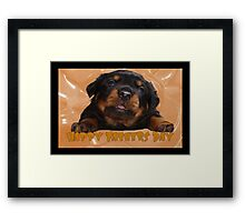 Cute Rottweiler Happy Fathers Day Greetings Framed Print