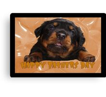 Cute Rottweiler Happy Fathers Day Greetings Canvas Print