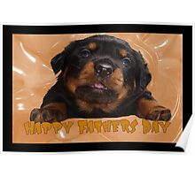 Cute Rottweiler Happy Fathers Day Greetings Poster