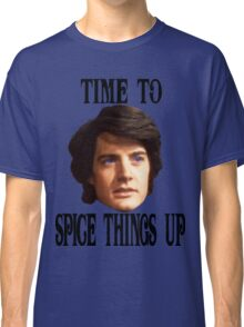 Spice Things Up Classic T-Shirt