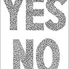 YES NO ARTWORK by RainbowArt