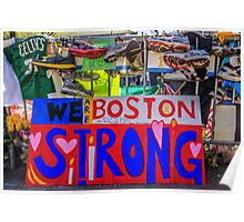 We are Boston Strong Poster