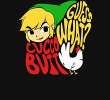Guess What? Cucco Butt. Unisex T-Shirt
