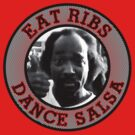 Eat Ribs Dance Salsa by Barbo