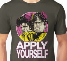Apply Youself Unisex T-Shirt