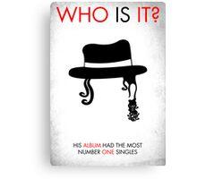 Michael Jackson - WHO IS IT? Canvas Print