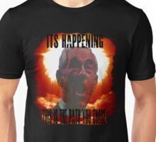 It's Happening Unisex T-Shirt