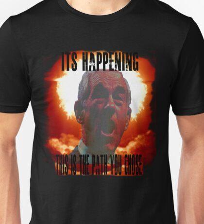 It's Happening Unisex T-Shirt