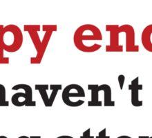 Happy ending Sticker