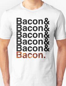 Bacon& Unisex T-Shirt