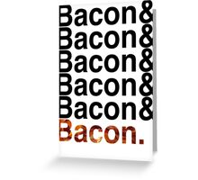Bacon& Greeting Card