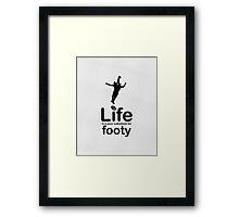AFL v Life - White Framed Print