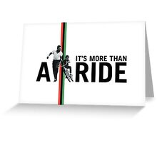 More Than A Ride Card (Blank Inside) Greeting Card
