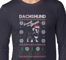DACHSHUND THROUGH THE SNOW Long Sleeve T-Shirt