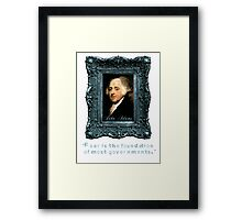 John Adams Quote: Most Governments Founded on Fear Framed Print