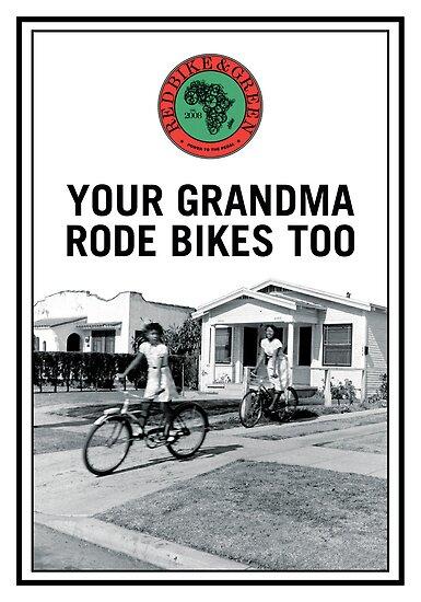 Grandma Rode Bikes Poster by redbikegreen